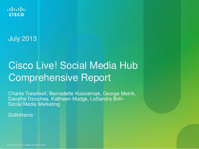 Cisco Live! Social Media Hub Comprehensive Report