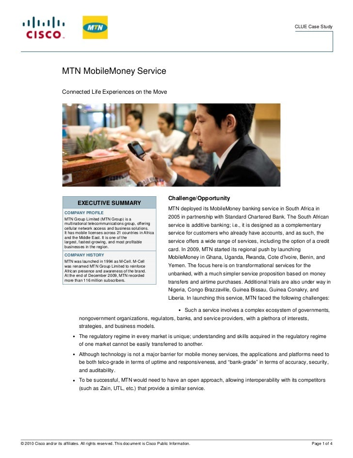 CLUE Case Study                        MTN MobileMoney Service                        Connected Life Experiences on the Mo...