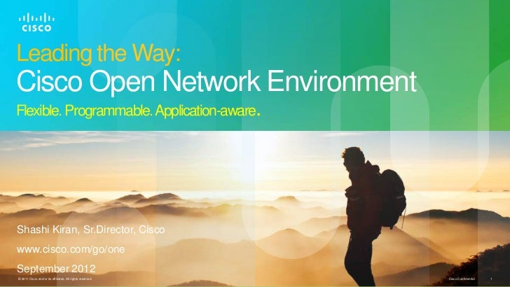 Leading the Way:Cisco Open Network EnvironmentFlexible. Programmable. Application-aware.Shashi Kiran, Sr.Director, Ciscoww...