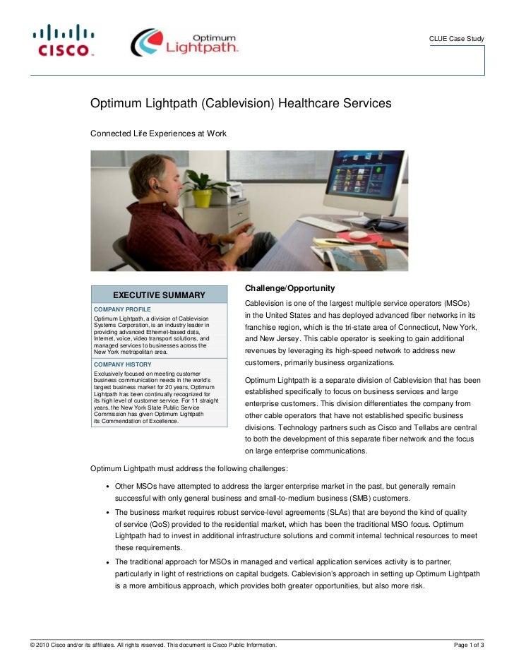 CLUE Case Study                        Optimum Lightpath (Cablevision) Healthcare Services                        Connecte...