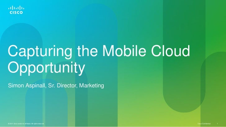 Mobile World Congress 2011 - Capturing the Cloud Opportunity