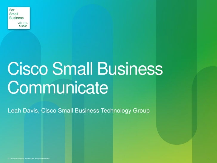 Cisco small business_communicate_by_leah_davis