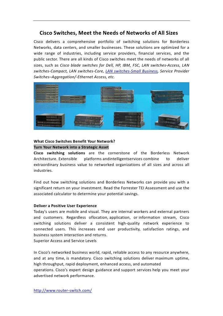 Cisco Switches, Meet the Needs of Networks of All SizesCisco delivers a comprehensive portfolio of switching solutions for...