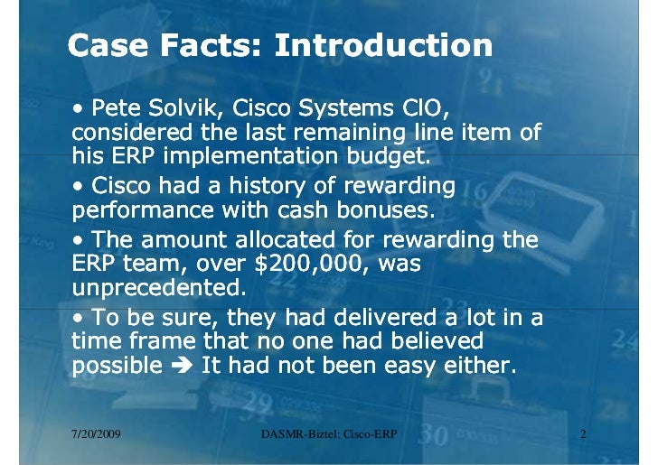 cisco systems implementing erp case study analysis Free essay: personal assignment 3 case study cisco systems, inc: implementing erp case: cisco systems, inc implementing erp, 9-699-022 reading: thomas h.