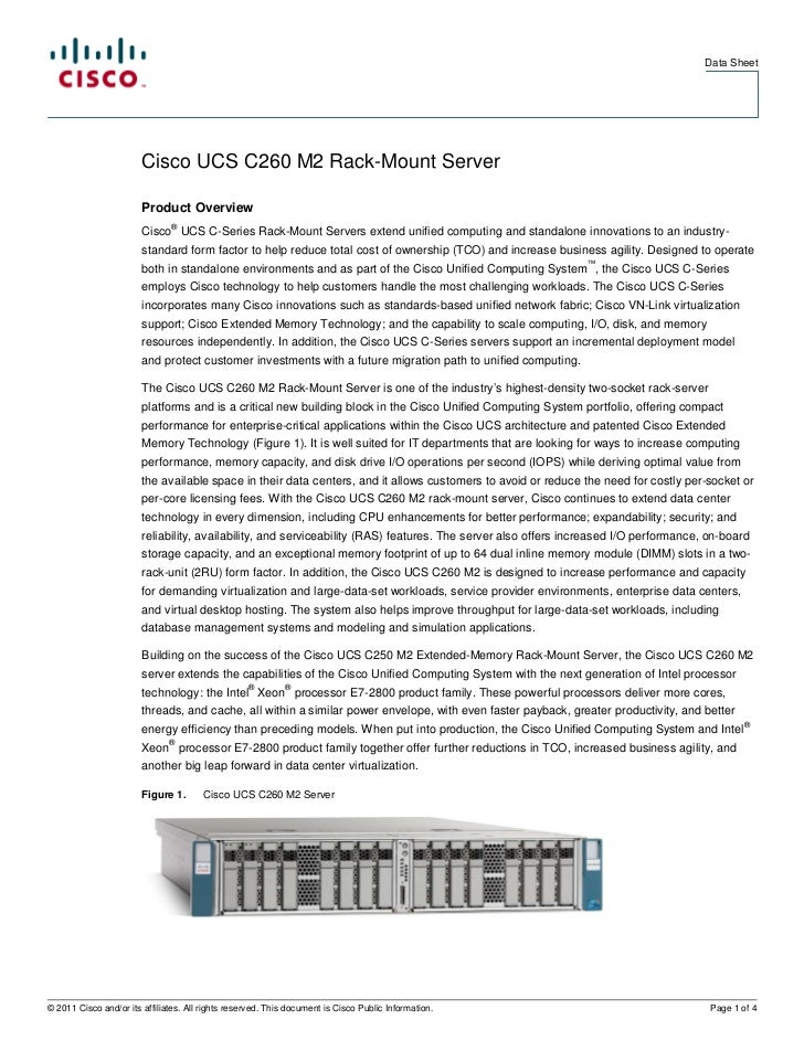 Data Sheet                        Cisco UCS C260 M2 Rack-Mount Server                        Product Overview             ...