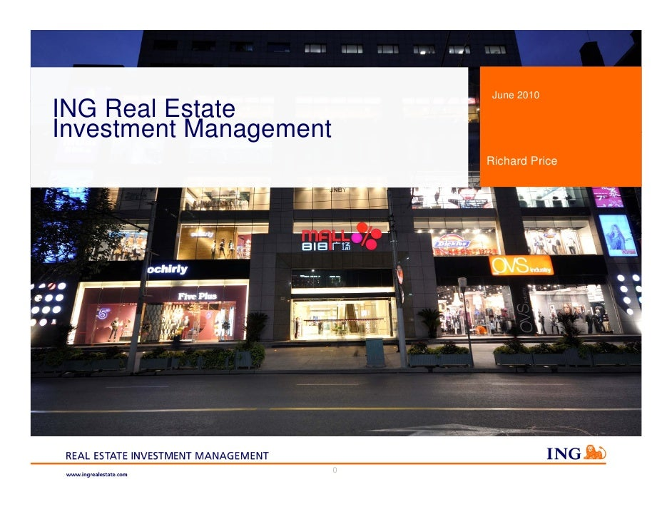 June 2010 ING Real Estate Investment Management                             Richard Price                             0