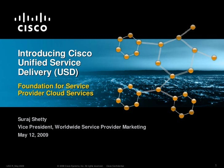 Introducing Cisco         Unified Service         Delivery (USD)         Foundation for Service         Provider Cloud Ser...