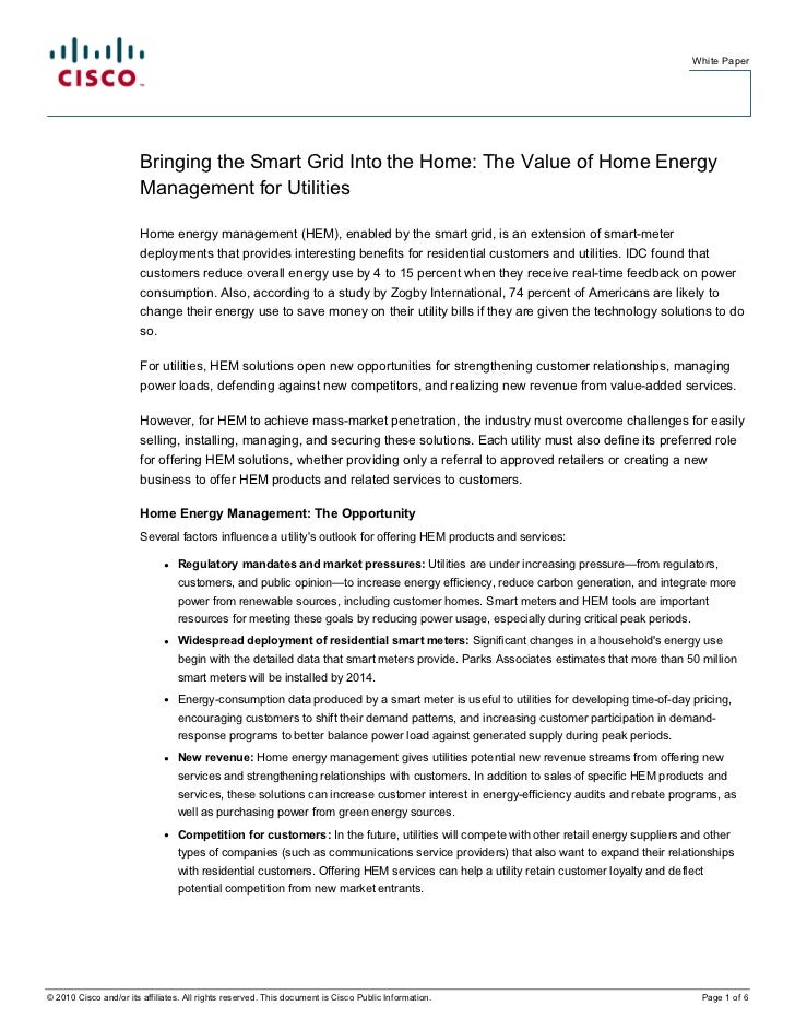 White Paper                        Bringing the Smart Grid Into the Home: The Value of Home Energy                        ...