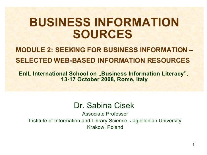 BUSINESS INFORMATION SOURCES    MODULE 2: SEEKING FOR BUSINESS INFORMATION – SELECTED WEB-BASED INFORMATION RESOURCES   En...