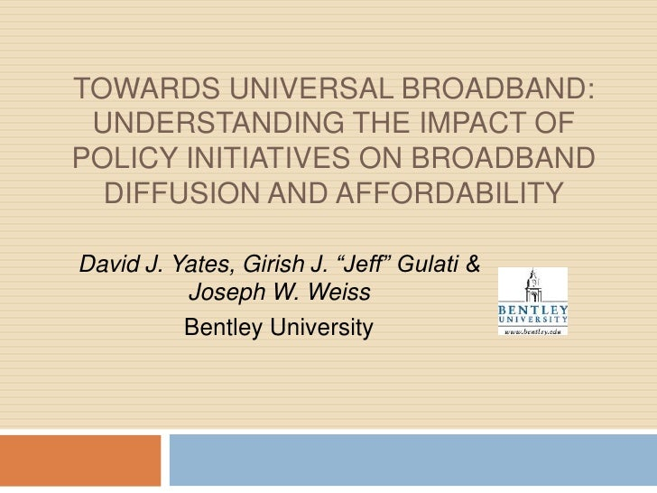 Towards Universal Broadband: Understanding the Impact of Policy Initiatives on Broadband Diffusion and Affordability<br />...