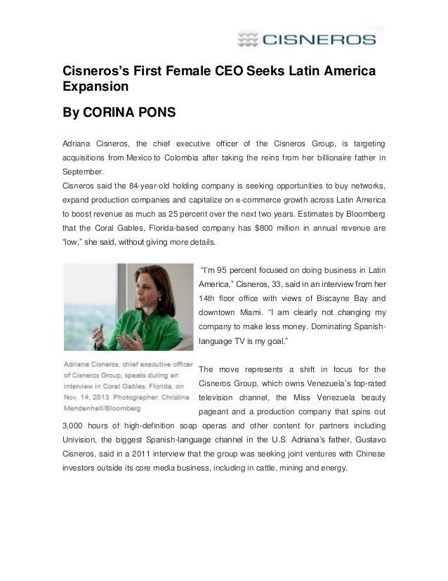 Cisneros's First Female CEO Seeks Latin America Expansion By CORINA PONS Adriana Cisneros, the chief executive officer of ...
