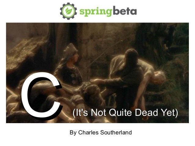 CC (Its Not Quite Dead Yet)(Its Not Quite Dead Yet)By Charles Southerland