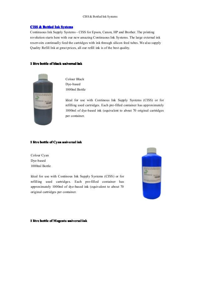 CISS & Bottled Ink SystemsCISS & Bottled Ink SystemsContinuous Ink Supply Systems - CISS for Epson, Canon, HP and Brother....