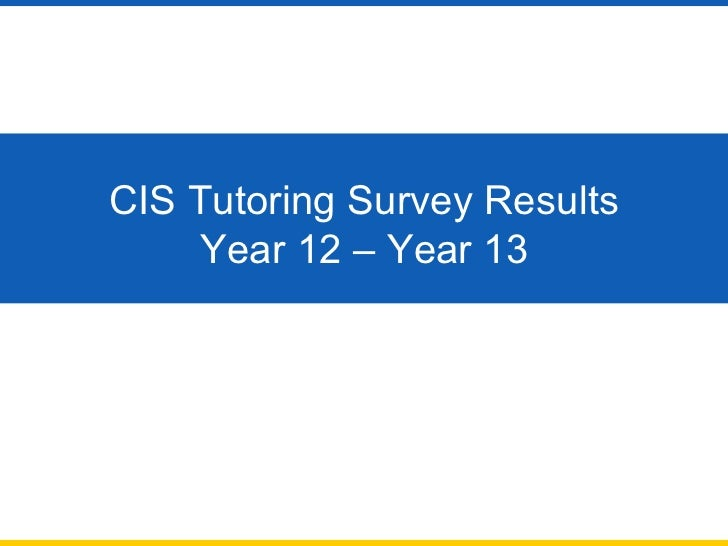 Tutoring Survey, Year 12 - Year 13