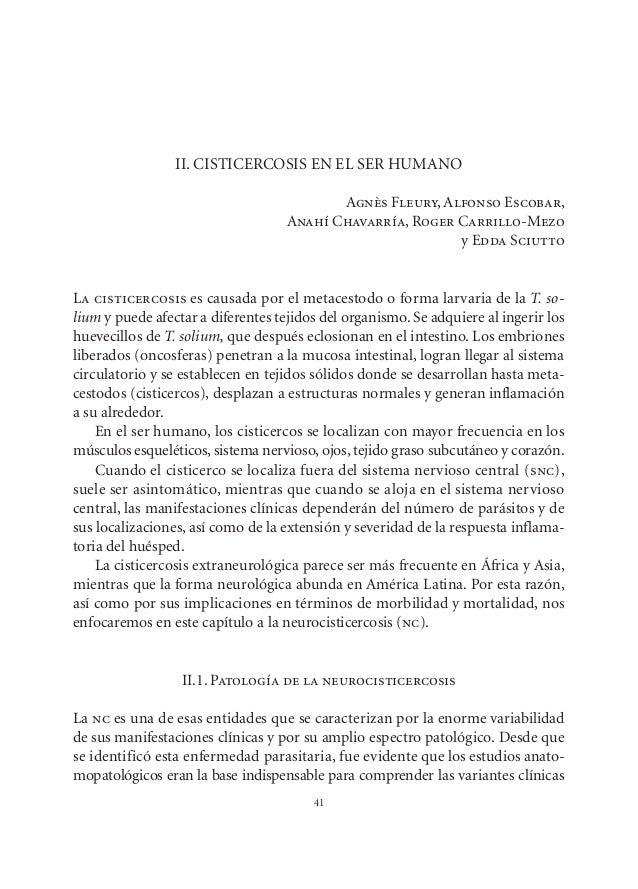 41 II. CISTICERCOSIS EN EL SER HUMANO Agnès Fleury, Alfonso Escobar, Anahí Chavarría, Roger Carrillo-Mezo y Edda Sciutto L...