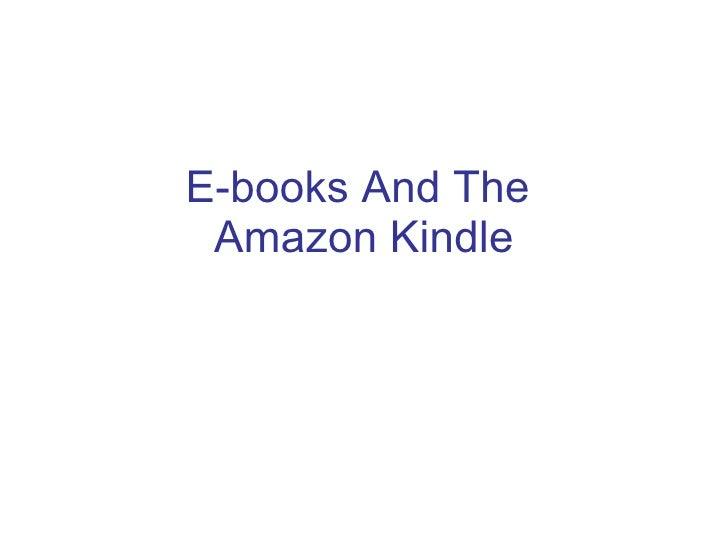 E-books And The  Amazon Kindle
