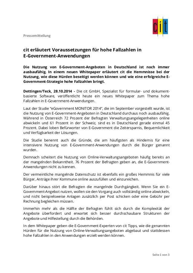 Pressemitteilung  Seite  1  von  3  cit erläutert Voraussetzungen für hohe Fallzahlen in  E-Government-Anwendungen  Die Nu...