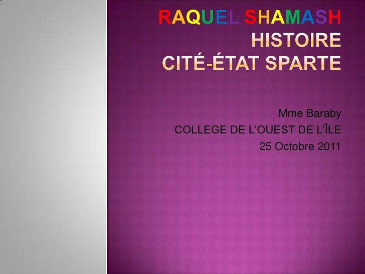 Mme BarabyCOLLEGE DE L'OUEST DE L'ÎLE             25 Octobre 2011