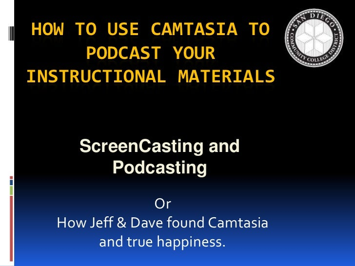 Accessible Vodcasting Using Camtasia