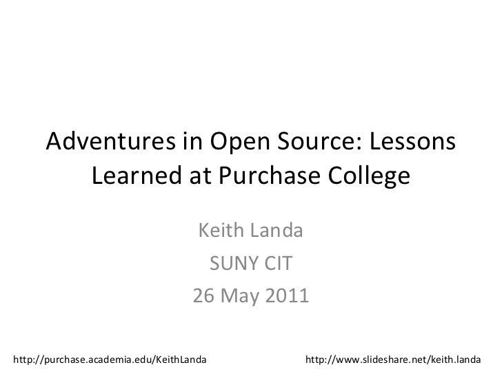 Adventures in Open-source: Lessons Learned at Purchase College