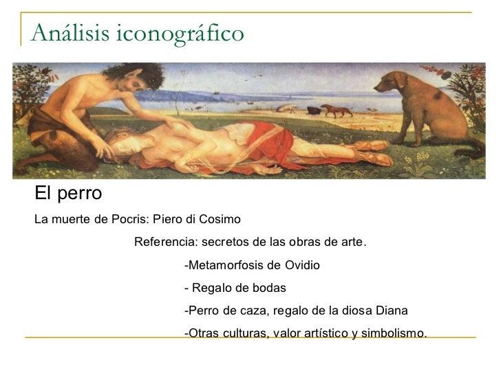 Análisis iconográfico El perro La muerte de Pocris: Piero di Cosimo Referencia: secretos de las obras de arte. -Metamorfos...