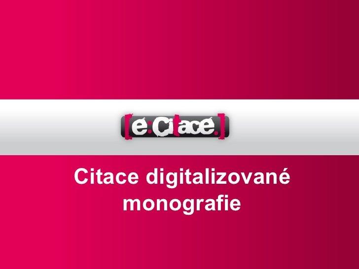 Citace digitalizované     monografie