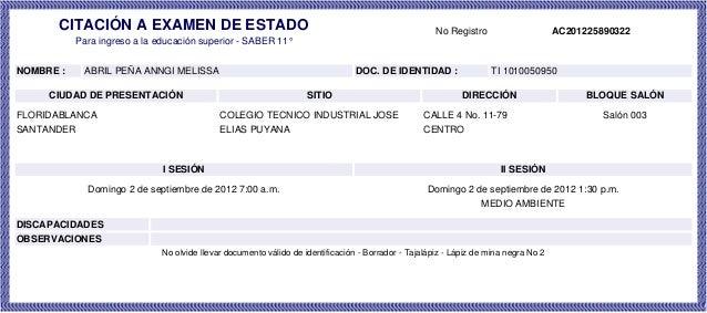 CITACIÓN A EXAMEN DE ESTADO No Registro AC201225890322 Para ingreso a la educación superior - SABER 11° NOMBRE : ABRIL PEÑ...
