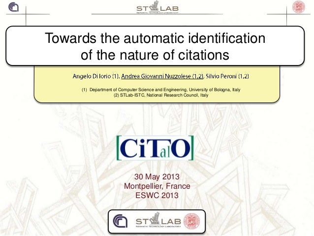 Towards the automatic identificationof the nature of citations(1) Department of Computer Science and Engineering, Universi...