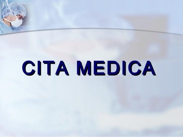 CITA MEDICACITA MEDICA