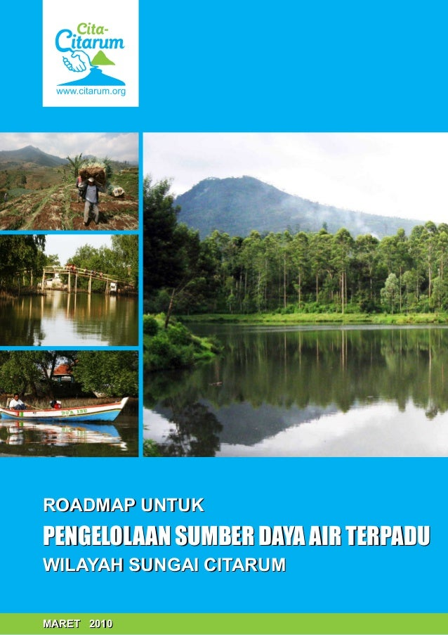 Roadmap untuk Pengelolaan Sumber Daya Air Terpadu Wilayah Sungai Citarum