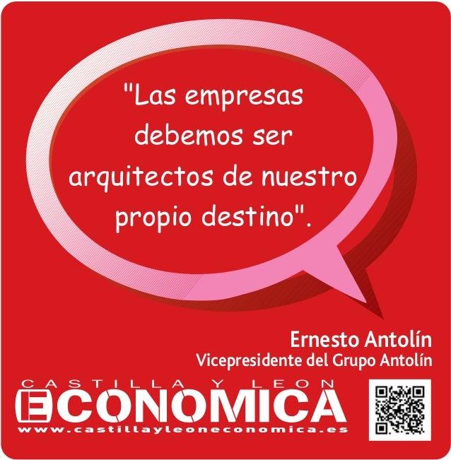 """""""Las empresas debemos ser arquitectos de nuestro propio destino"""". Ernesto Antolín Vicepresidente del Grupo Antolín"""