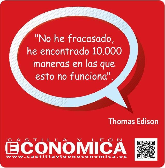 """""""No he fracasado, he encontrado 10.000 maneras en las que esto no funciona"""".  Thomas Edison"""