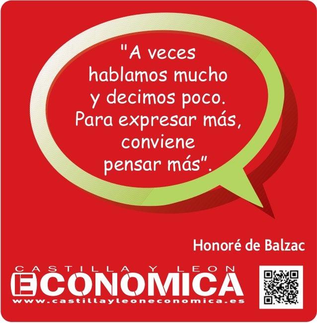 """""""A veces hablamos mucho y decimos poco. Para expresar m‡s, conviene pensar m‡sÓ.  Honoré de Balzac"""