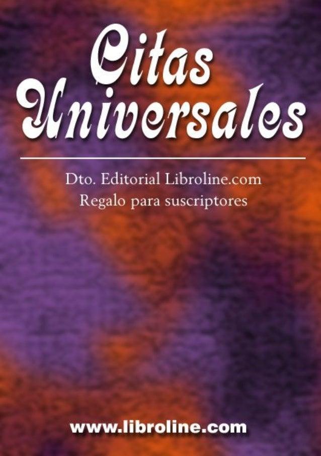 Citas Universales              Citas Universales                    Regalo para suscriptores de www.libroline.com         ...