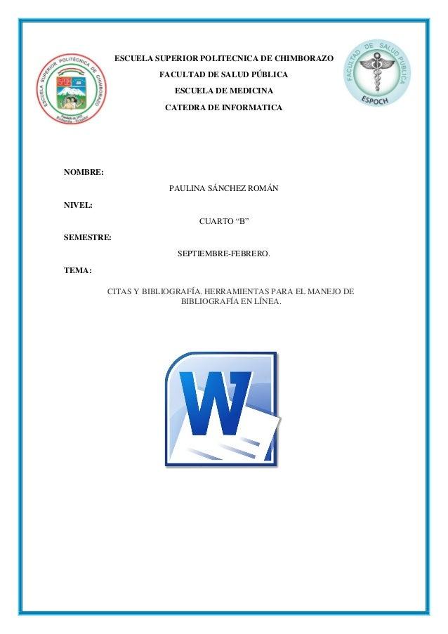 ESCUELA SUPERIOR POLITECNICA DE CHIMBORAZO FACULTAD DE SALUD PÚBLICA ESCUELA DE MEDICINA CATEDRA DE INFORMATICA  NOMBRE: P...