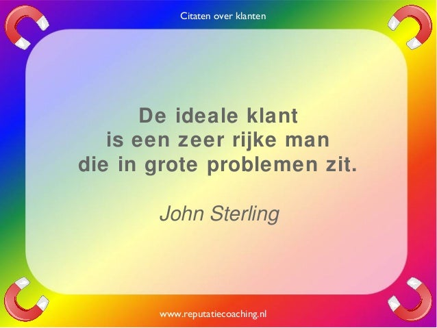 Citaten Over Schoenen : Citaten over klanten quotes en oneliners reputatiecoaching