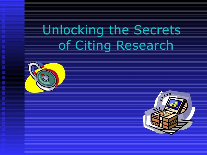 Unlocking the Secrets   of Citing Research