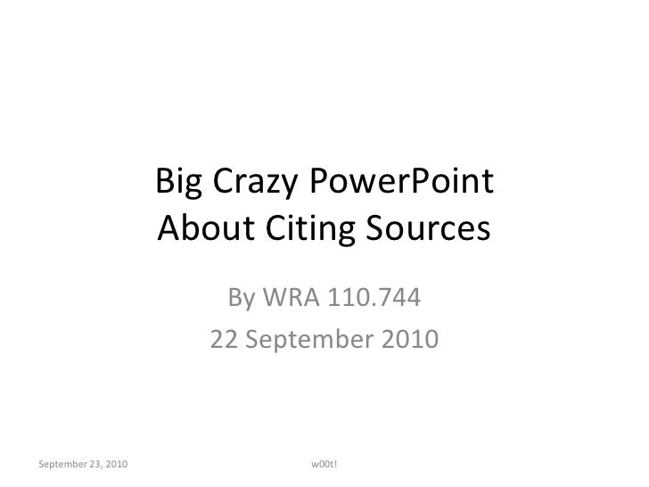 Big Crazy Citation PowerPoint