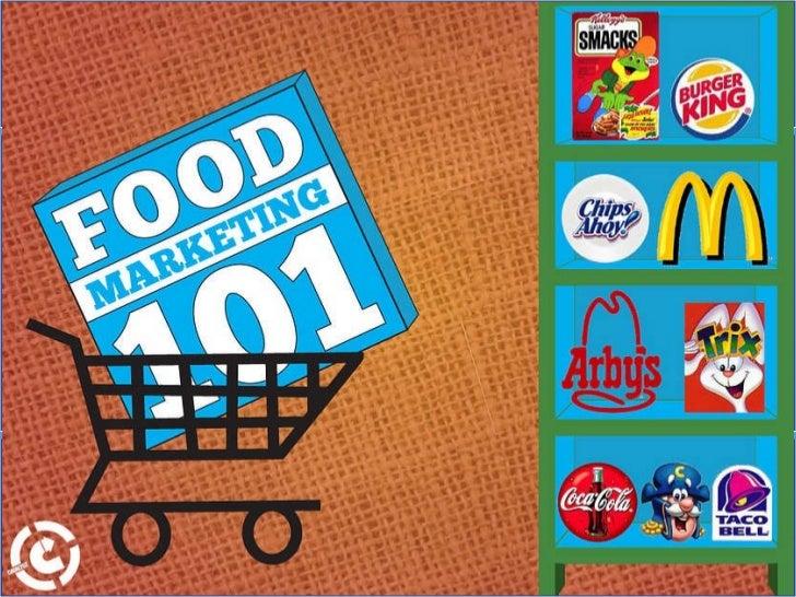 Food Marketing 101