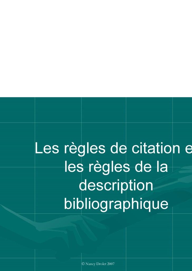 Les règles de citation et les règles de la description bibliographique