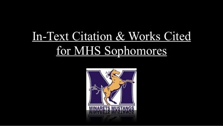 In-Text Citation & Works Cited    for MHS Sophomores