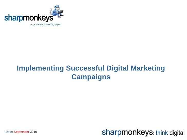Implementing Successful Digital Marketing Campaigns Date:  September  2010
