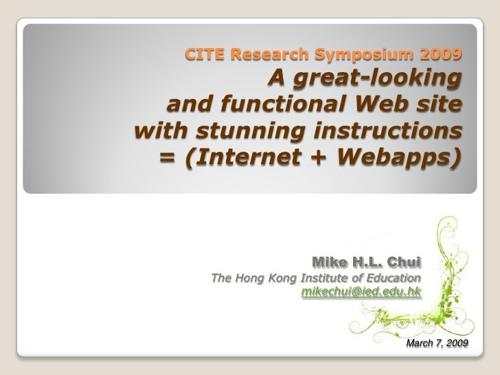 CITE Research Symposium 2009           A great-looking   and functional Web site with stunning instructions  = (Internet +...