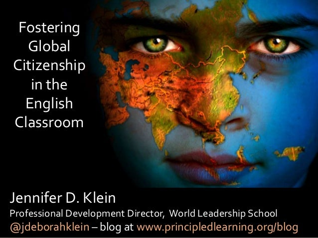 Jennifer D. Klein Professional Development Director, World Leadership School @jdeborahklein – blog at www.principledlearni...