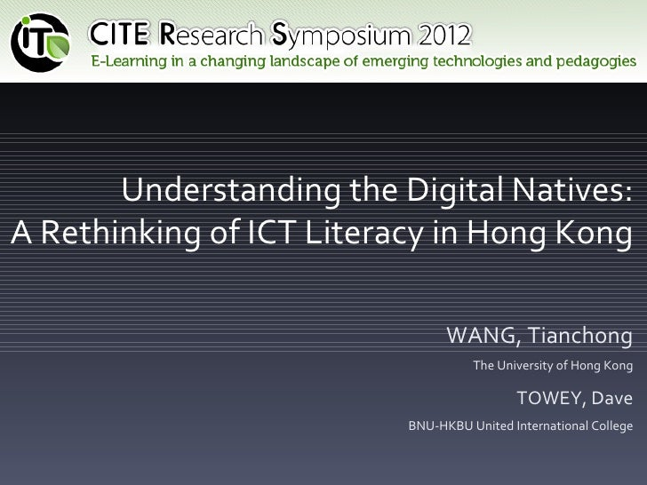 Understanding the digitial natives: Rethinking ICT Literacy in Hong Kong