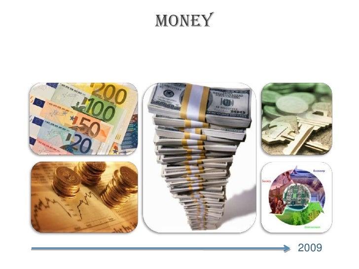Money<br />2009<br />
