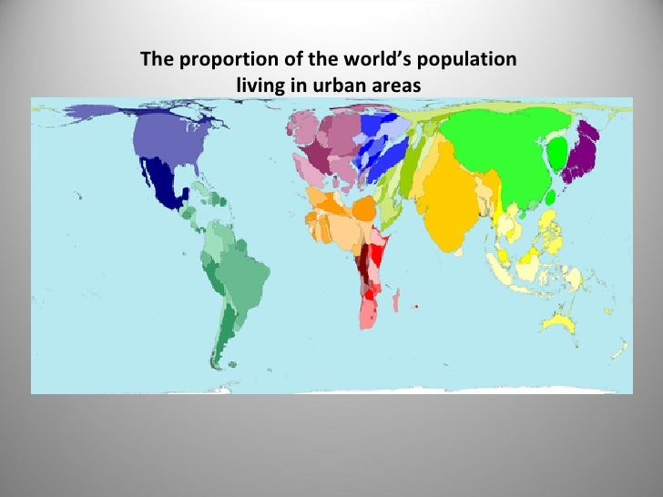 The proportion of the world's population living in urban areas