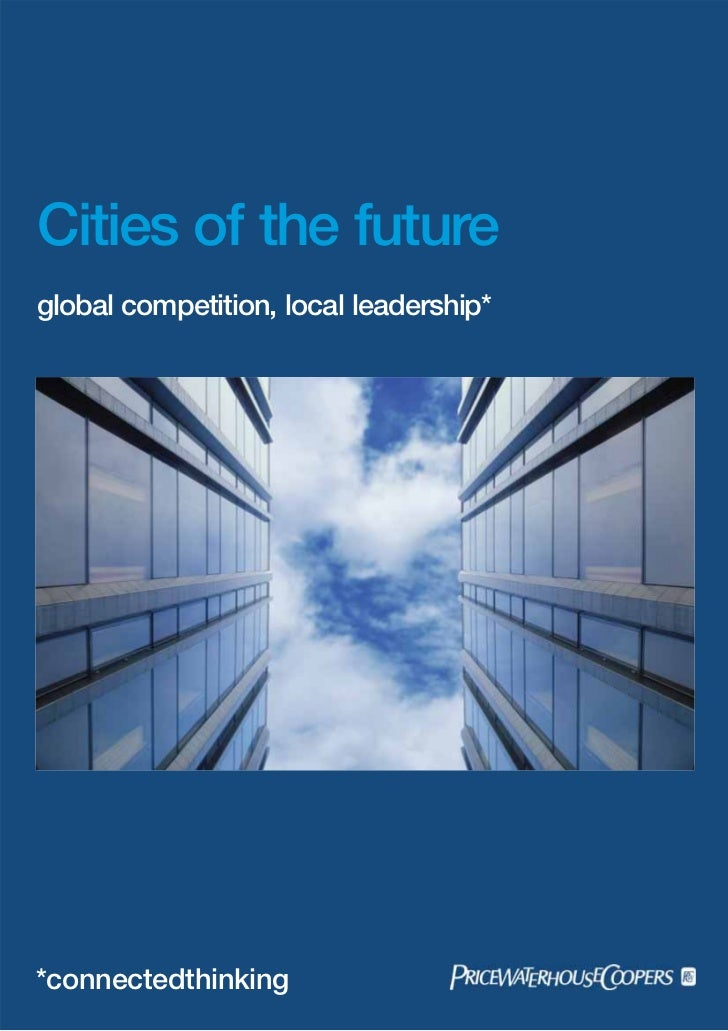 Cities of the futureglobal competition, local leadership**connectedthinking