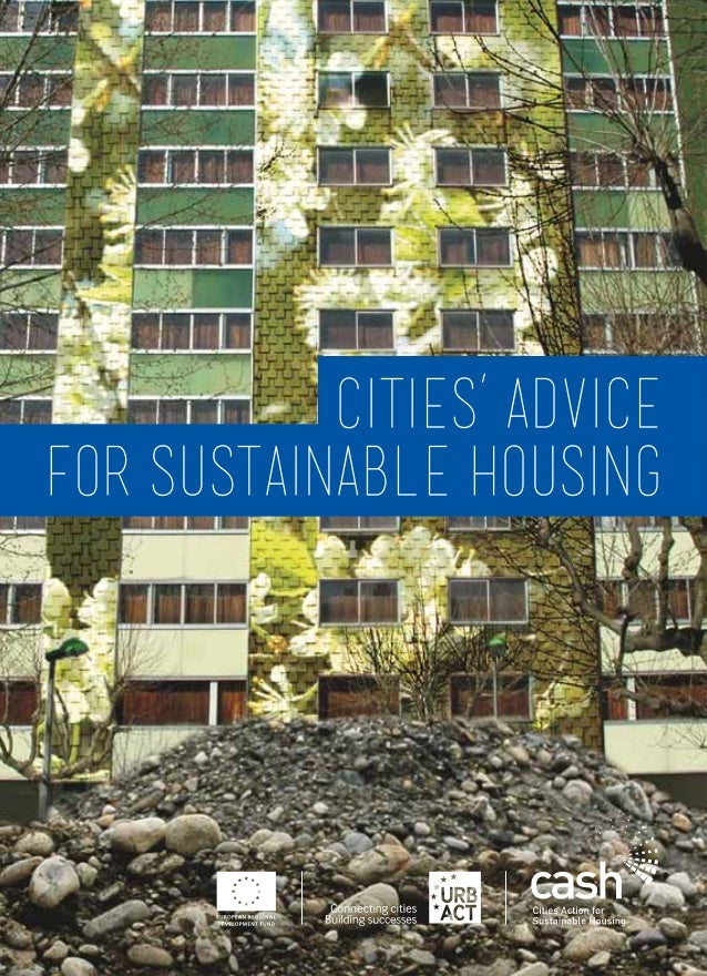CITIES' ADVICEFOR SUSTAINABLE HOUSING