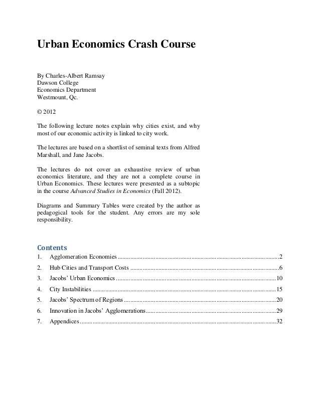 Urban Economics Crash CourseBy Charles-Albert RamsayDawson CollegeEconomics DepartmentWestmount, Qc.© 2012The following le...